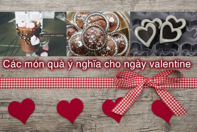 Các món quà đầy ý nghĩa cho ngày valentine