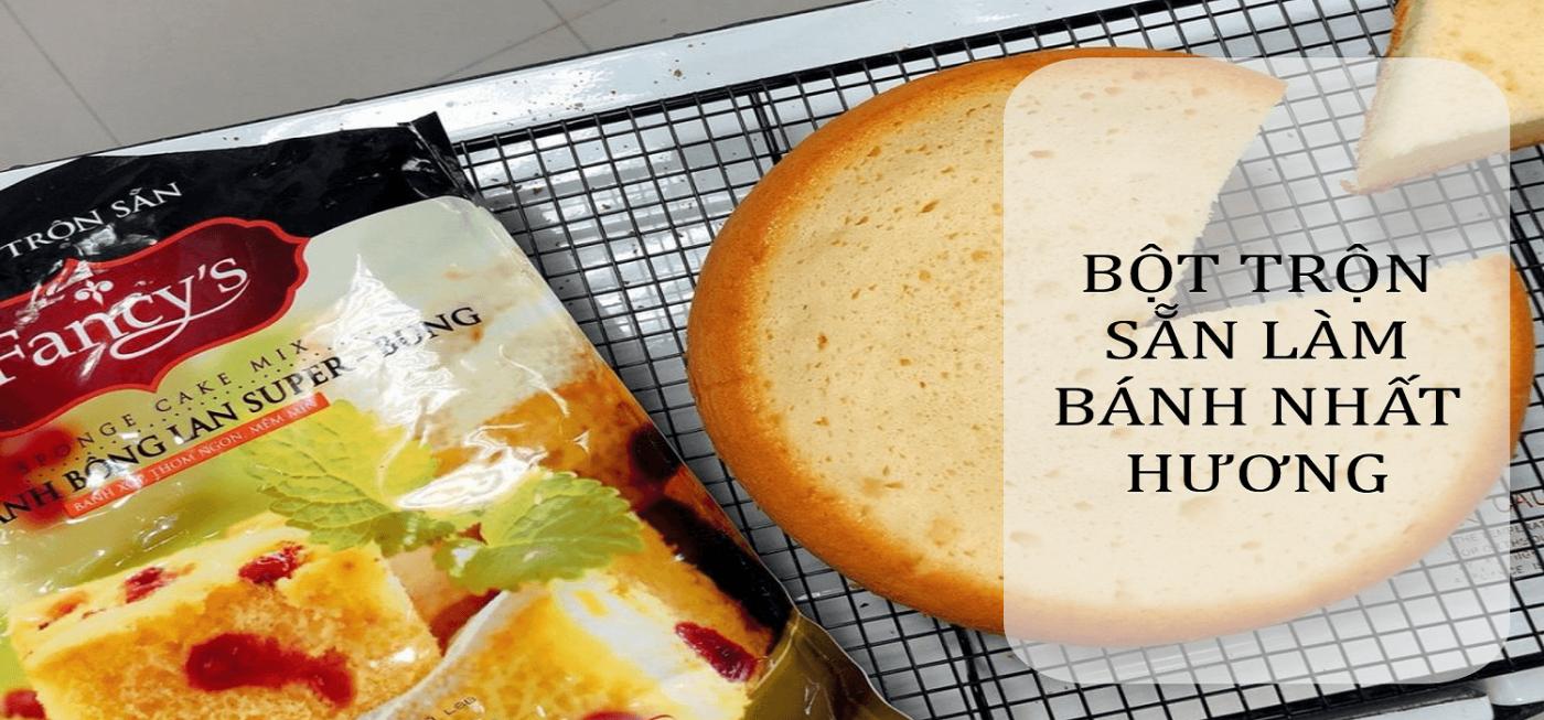 Bột trộn sẵn làm bánh